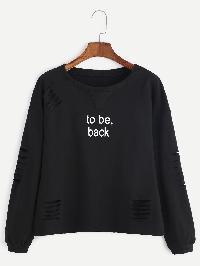 Black Slogan Print Drop Shoulder Ripped Sweatshirt
